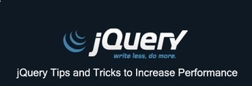 15 jQuery Tips and Tricks to Increase Performance | Web Revisions | Js | Scoop.it