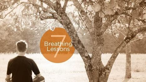 7 Breathing Lessons for Meditation | Physical health & Nutrition | Scoop.it