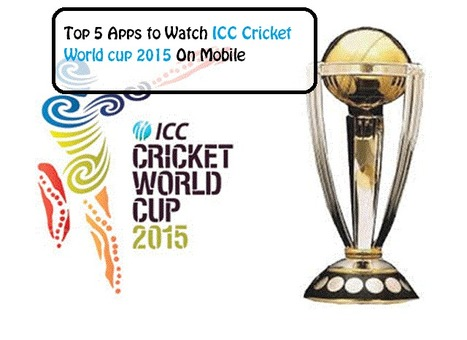 Top 5 Apps to Watch ICC Cricket World cup 2015 On Mobile | Bloggerswise | Scoop.it