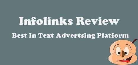 Infolinks Review: Best In Text Advertsing Platform | blog | Scoop.it