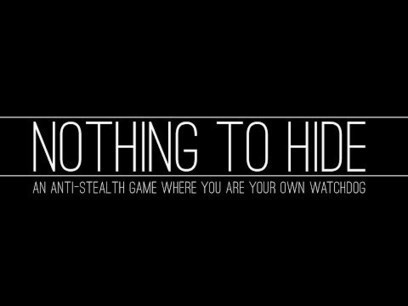 "Crowdfunding ""Nothing to Hide,"" an anti-stealth game about surveillance 