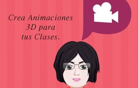 Plotagon: Crea animaciones 3D para tus clases | Gestión TAC | Scoop.it