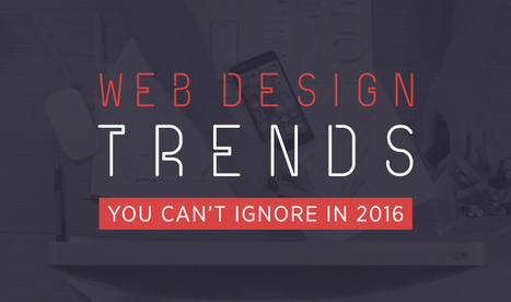 #WebDesign Trends You Can't Ignore in 2016 | Web design | Scoop.it