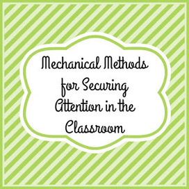 The Sunday School Teacher: Mechanical Methods for Securing Attention | Children's Ministry Ideas | Scoop.it