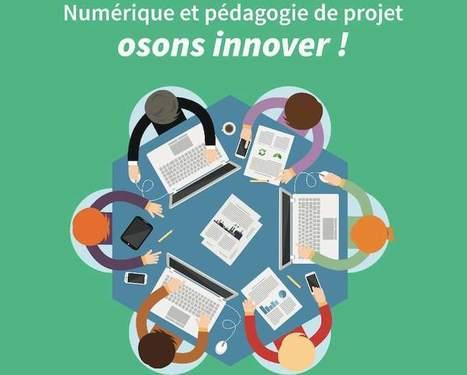 Numérique et pédagogie de projet : osons innover - Ludovia Magazine | Écrans et dispositifs écraniques émergents | Scoop.it