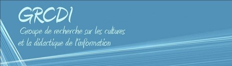 Le carnet du GRCDI | Library & Information Science | Scoop.it