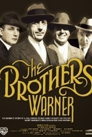 2,500 Movies Challenge: #1,176. The Brothers Warner (2007) | Books, Photo, Video and Film | Scoop.it