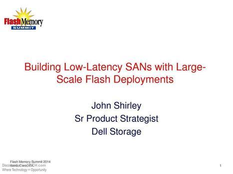 Building Low-Latency SANs with LargeScale Flash Deployments, Electronics   afterhours.wesrch.com (Entertainment, Sports, Fashion, Parenting)   Scoop.it