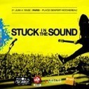 Stuck In The Sound : Tête d'affiche de la scène Ricard S.A Live Music / Fair pour la fête de la musique | News musique | Scoop.it