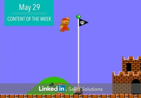 Social Selling Tips of the Week: Level Up | Social Selling:  with a focus on building business relationships online | Scoop.it