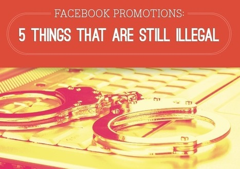 Facebook Promotions: 5 Things That Are Still Illegal - Search Engine Journal | My Social Media Resources | Scoop.it