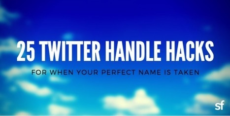 25 Twitter handle hacks for when your perfect name is already taken   Online Marketing Resources   Scoop.it