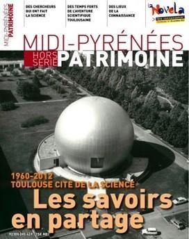 Les savoirs en partage, 1960-2012 Toulouse cité de la science | Adream | Scoop.it
