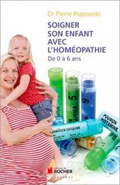 Soigner son enfant avec l'homéopathie de 0 à 6 ans - Froggy's Delight | La Phytothérapie, l'oligothérapie, la gemmothérapie, l'homéopathie, l'aromathérapie | Scoop.it