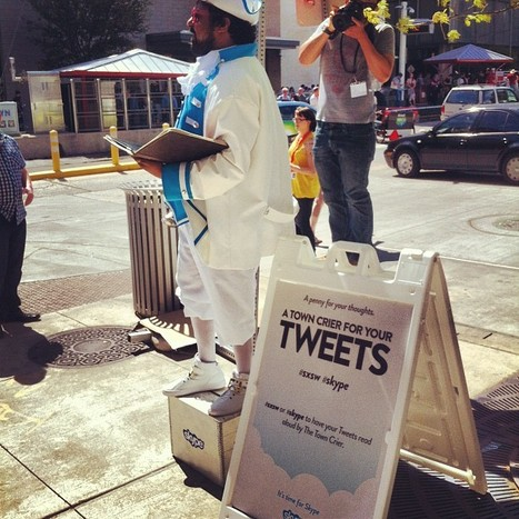 Only at SxSW : A Town Crier For Your Tweets | Amplified Events | Scoop.it