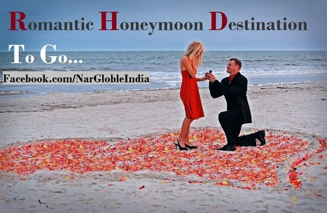 Know Top Most Romantic Honeymoon Destination India | Tour Holiday Packages India | Scoop.it
