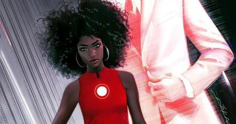 Exclusive: Marvel's New Iron Man Is a Black Woman | Library world, new trends, technologies | Scoop.it