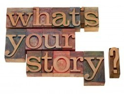 How to Use Storytelling as a Marketing Strategy | Wired Advisor ... | How to find and tell your story | Scoop.it