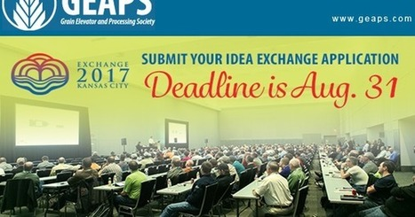 The Global Miller: 30/08/2016: Idea Exchange calls for application at GEAPS 2017 | Global Milling News | Scoop.it