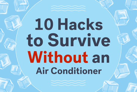 10 Hacks to Survive Without an Air Conditioner | Eco Action Heroes | Scoop.it