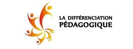 La différenciation pédagogique | Haut Potentiel Intellectuel (HPI, EIP, surdoués, adultes à haut potentiel ..) | Scoop.it