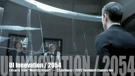 from Hollywood to Silicon Valley : I played Minority Report   cross pond high tech   Scoop.it