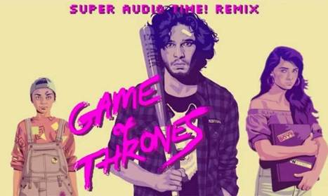 'Game of Thrones' 1986 Remix By Super Audio Time - Socks On An Octopus | SOAO Art and Design | Scoop.it