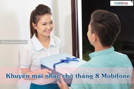 Tặng miễn phí nhạc chờ Mobifone trong tháng 8/2016   Trao Doi   Scoop.it