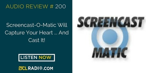 Screencast-O-Matic Will Capture Your Heart ... And Cast It! (Rebroadcast) | Transformational Teaching and Technology | Scoop.it