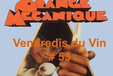 Parlez-moi du Vin (orange)  Redites-moi des choses tendre Vendredis du Vin #53: Orange Mécanik     Le Vin et + encore   Scoop.it
