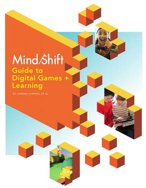 The MindShift Guide to Digital Games and Learning | Kidpreneur | Scoop.it