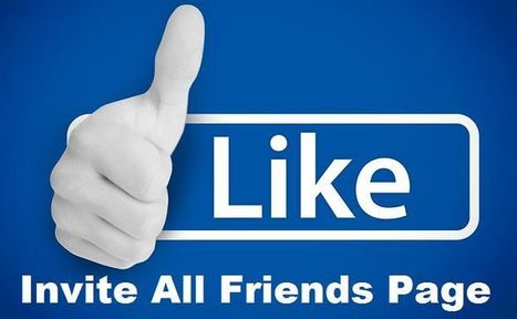 How to Invite All Facebook Friends on Page For Like in click | Mobile Tips and Tricks | Scoop.it
