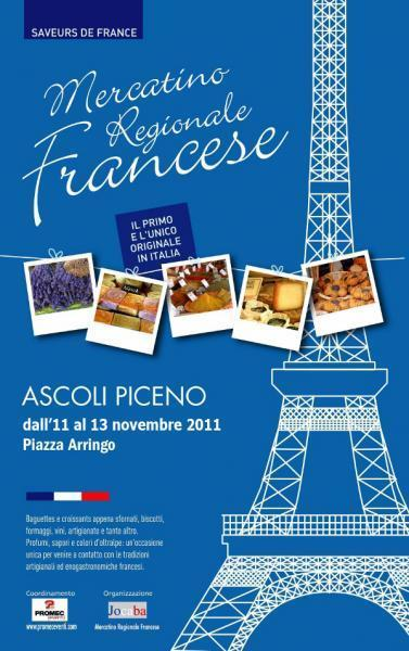 Mercatino Regionale Francese, Ascoli Piceno AP, 11-13/11/2011 | Le Marche another Italy | Scoop.it