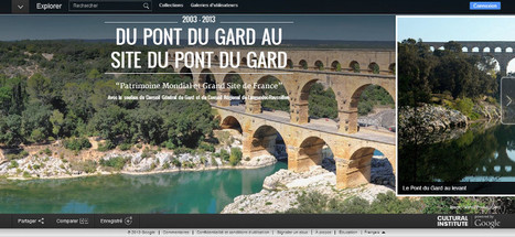 Clic France / Google art, application mobile, visioguide ... le Pont du Gard poursuit ses développements numériques | Clic France | Scoop.it