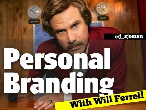How to Build Your Personal Brand Like Will Ferrell | Making #love and making personal #branding | Scoop.it