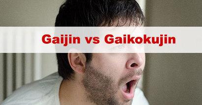 Gaijin vs Gaikokujin : S'appeler Gaijin est-ce correct au Japon ? | japon | Scoop.it