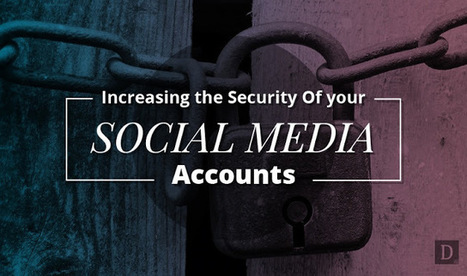 Increase The Security Of Your Social Media Accounts - #infographic   Privacy Please!   Scoop.it
