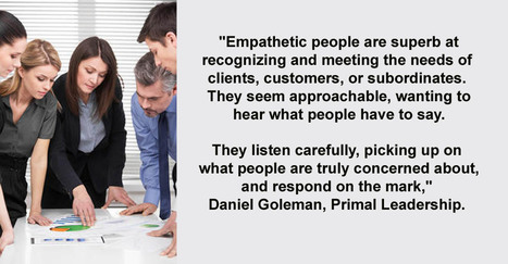 The Heart of Effective Leadership: How empathy can make you a successful leader. | Empathy and Compassion | Scoop.it