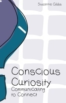 """Conscious Curiosity"" by Suzanne Gibbs 