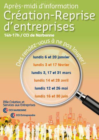 Après-midi d'information : Création-Reprise d'entreprises | CCI Territoriale de Narbonne | Revue de presse - Actualité économique Languedoc Roussillon | Scoop.it