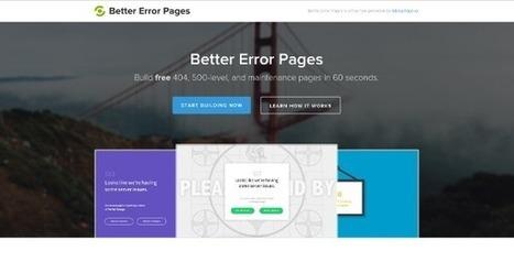 Créez vos pages d'erreurs en moins de 60 secondes avec Better Error Pages | Webmaster-cms | Scoop.it