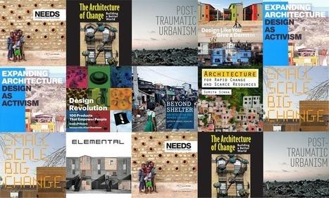 10 Libros que buscan generar un cambio a través de la Arquitectura y el Diseño Social | Arquitectura y Ciudad Sostenible. | Scoop.it