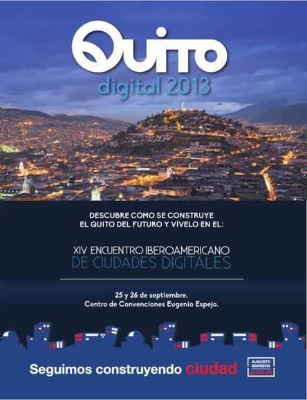 Recuerdo digital de #quitodigital #ciudadesdigitales2013   Infraestructura Sostenible   Scoop.it