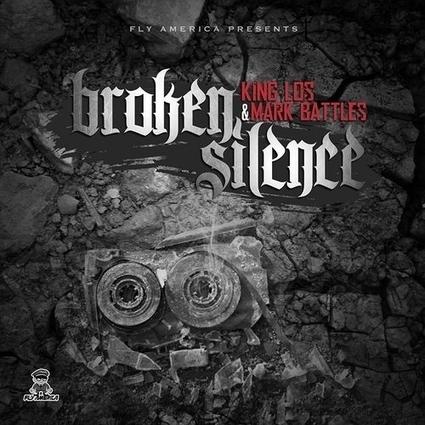 King Los & Mark Battles - Broken Silence   Great Rappers   Scoop.it