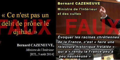 Les fausses citations de Bernard Cazeneuve sur les «racines chrétiennes» et le djihad | Enseigner l'histoire géographie avec le numérique | Scoop.it