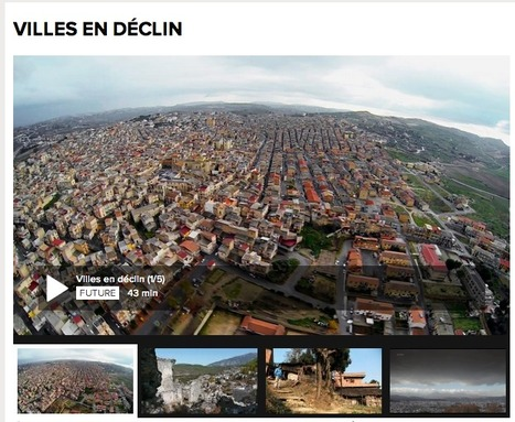 [Série documentaire en 5 épisodes] DÉCLIN ou PROSPÉRITÉ : histoires de villes   Urbanisme   Scoop.it
