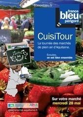 Le CuisiTour s'installe à Bergerac le mercredi 28 Mai. - Actualités de la page d'accueil - Ville de Bergerac | Initiatives touristiques | Scoop.it