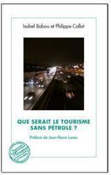 Pétrole et tourisme: un nouvel ouvrage sans tabou dans les librairies | Tourisme Durable, écotourisme et tourisme vert | Scoop.it