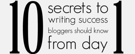 Writing Success: How to Find It, Keep It, and Go Farther Online | Blogging | Scoop.it
