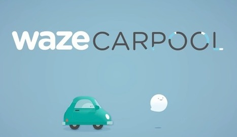 Google complica la vida a Uber y presenta Waze Carpool - Marketing Directo | Information Technology & Social Media News | Scoop.it